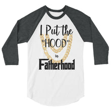 Hood in Fatherhood 3/4 Sleeve Tee