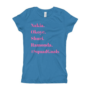 Women of Wakanda #SquadGoals Girls' Tee