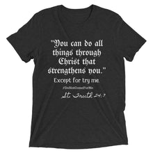 You Can Do All Things Through Christ Unisex Tee