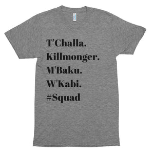 Men of Wakanda #Squad Tee