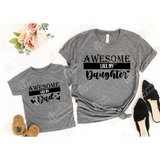 Awesome Dad/Child Daddy and Me Graphic Tee Set