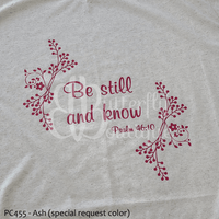 Be Still & Know Graphic Tee
