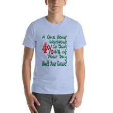 1 Hour Workout Short-Sleeve Unisex T-Shirt - And Above All...YOGA