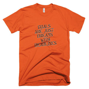 """Dreams with Deadlines"" T-Shirt - And Above All...YOGA"