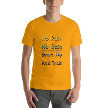 """No Pain No Gain"" Short-Sleeve Unisex T-Shirt - And Above All...YOGA"