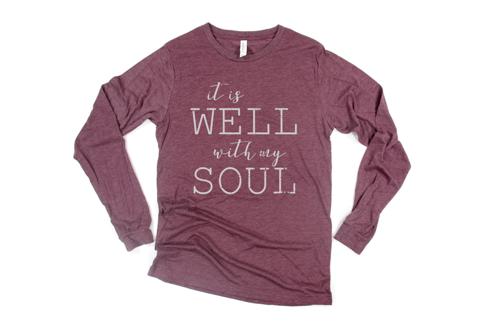 It is well with my soul long sleeve women's