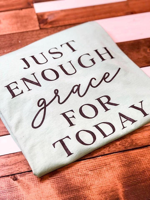 Just Enough Grace — ASK Apparel LLC