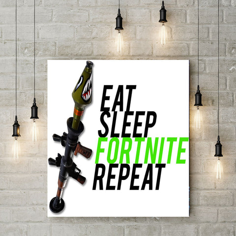 Eat - Sleep - FORTNITE - Repeat