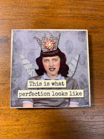 "2"" Snarky Lady Wood Magnet - Perfection - Savage Finds"