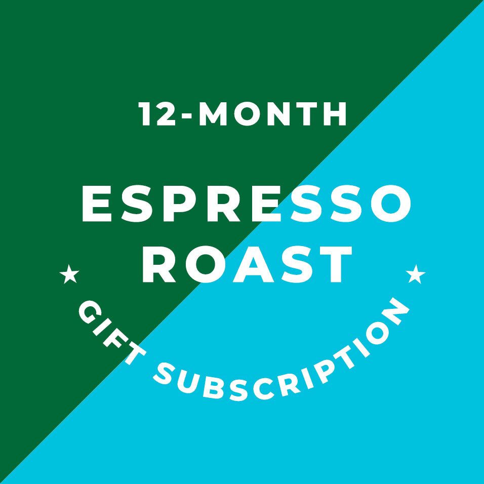 12-Month Espresso Roast Gift Subscription