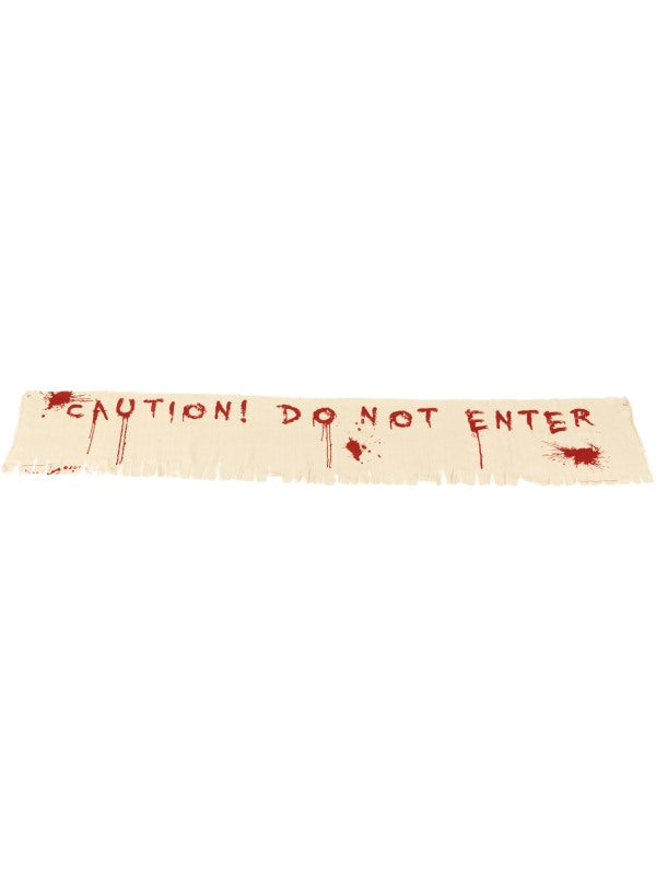 Caution Do Not Enter bloedy Banner decoratie