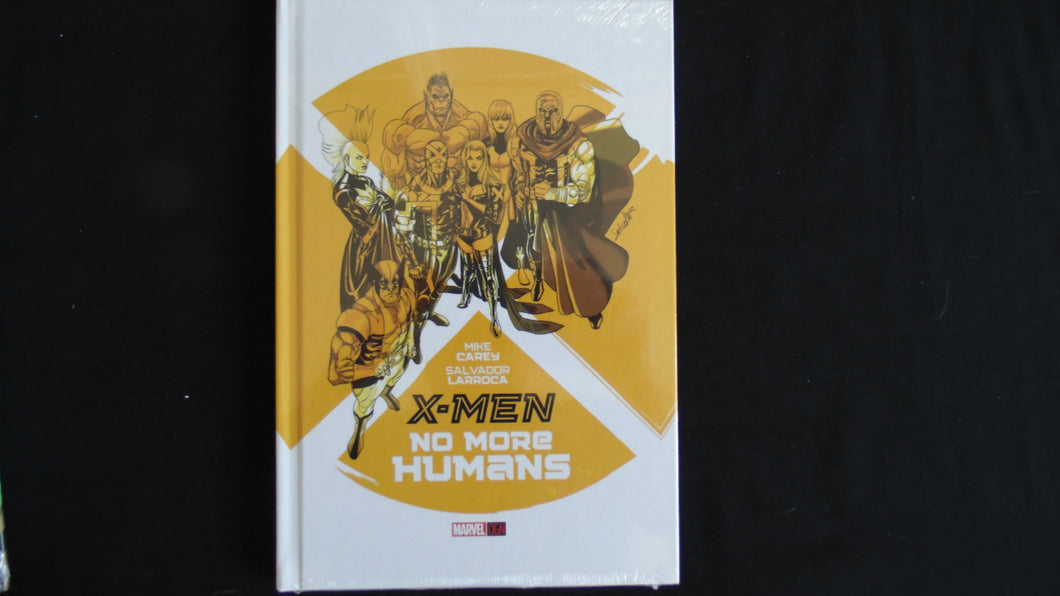 X-men No More Humans  Hardcover Graphic  (b29) Marvel