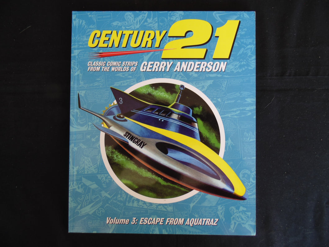 Century 21 Classic comic Strips Gerry Anderson Softcover vol 3 (b14) Thunderbirds
