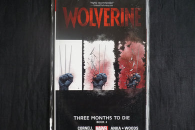 Wolverine Three Months to Die Book 2  Softcover Graphic Novel  (b28) Marvel