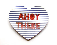Ahoy There Large Heart Brooch