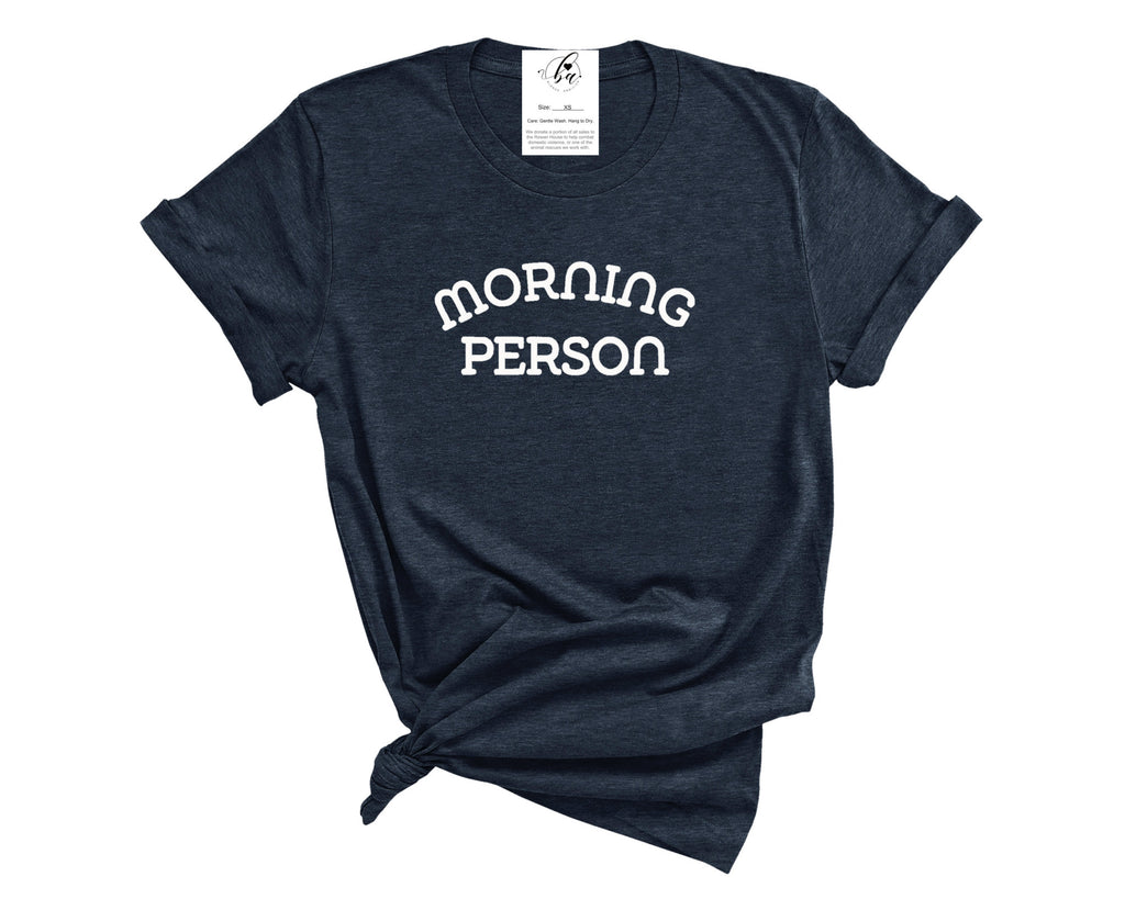 Morning Person Boyfriend Tee