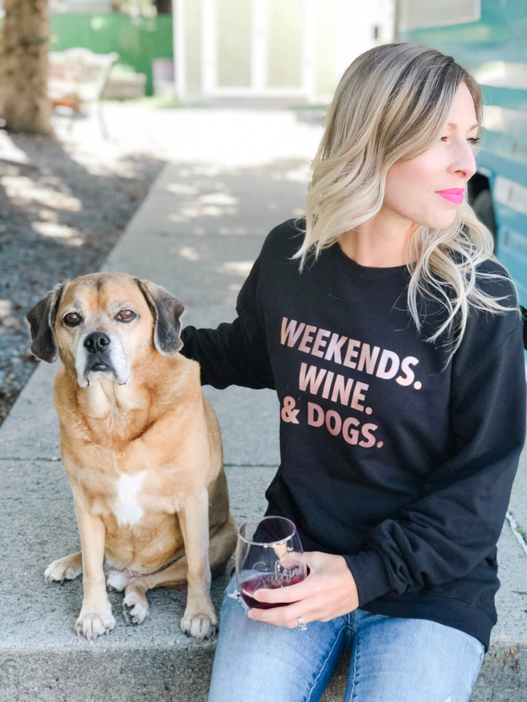 Weekends. Wine. & Dogs. Cozy Crew Neck Sweater - Blonde Ambition