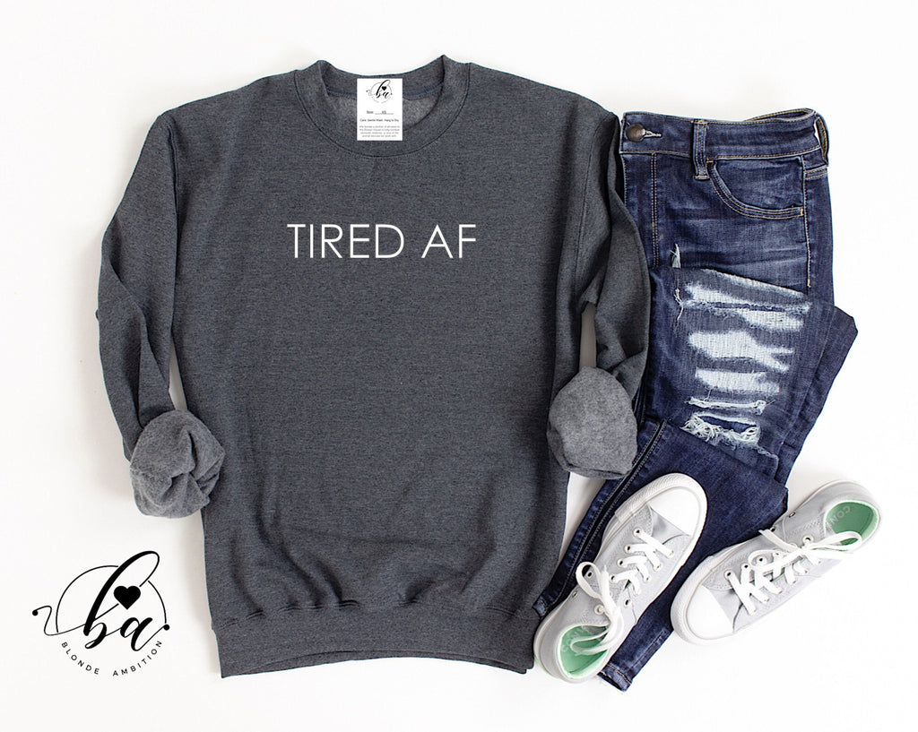 Tired AF Cozy Crew Neck Sweater