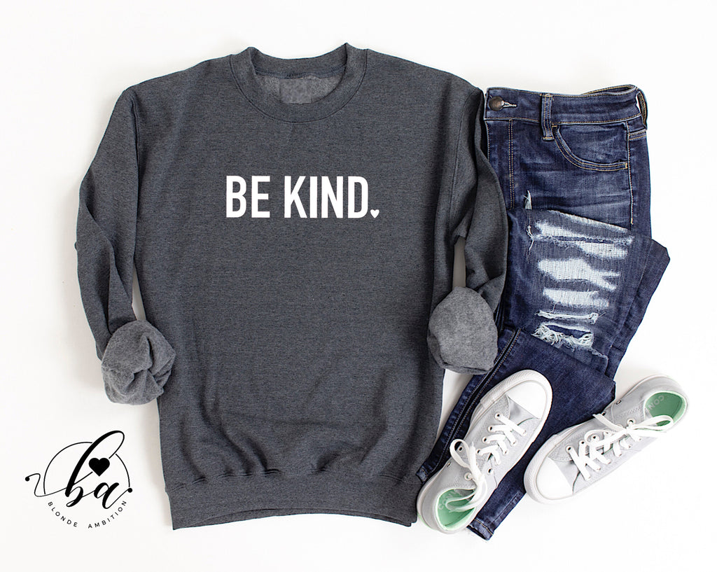 Be Kind {Bold} Cozy Crew Neck Sweater