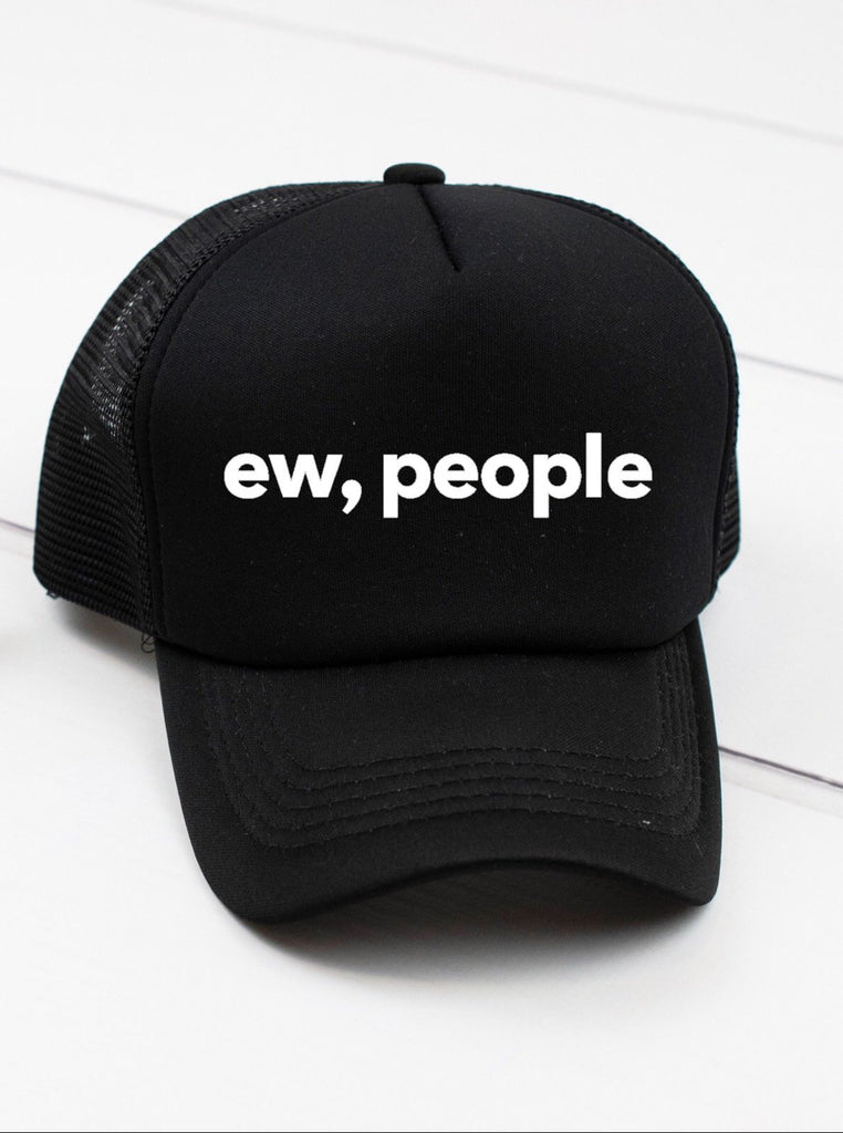 Ew, People Cap