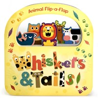 Flip-a-Flap Whiskers & Tails Board Book