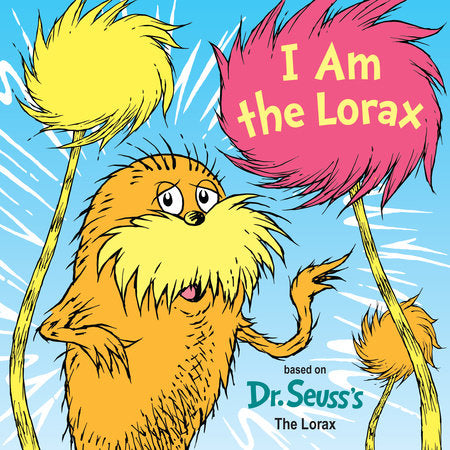 I Am The Lorax