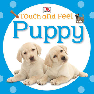 Touch and Feel: Puppy Board Book