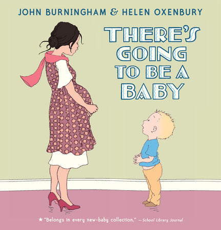 There's Going To Be A Baby Board Book