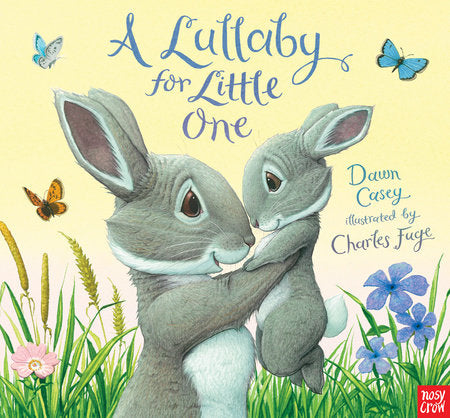 A Lullaby for Little One Hardcover Book