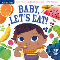 Indestructibles Book - Baby Let's Eat