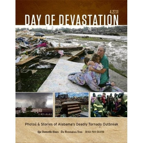 Day of Devastation: Remember the April 27, 2011, tornadoes