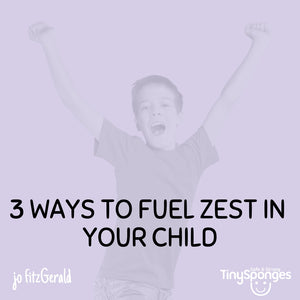 3 WAYS TO FUEL ZEST OF LEARNING IN YOUR CHILD