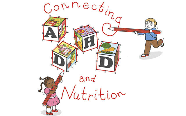 Connecting ADHD and Nutrition