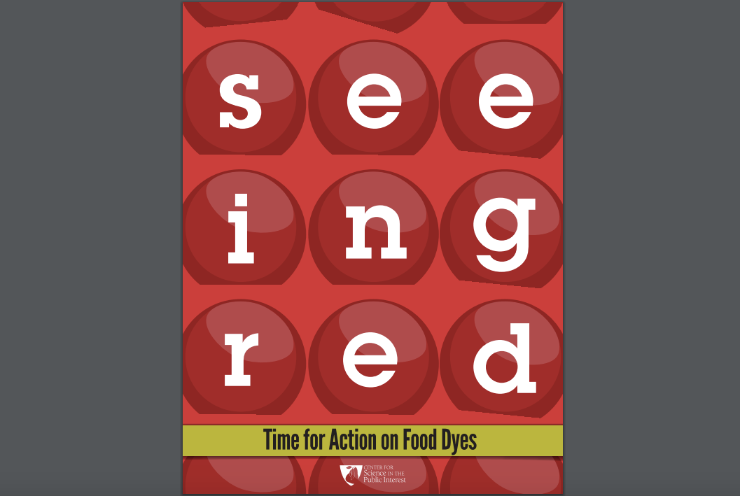 Seeing Red: Time for Action on Food Dyes
