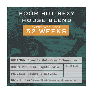 Poor But Sexy House Blend Gift Subscription - 12 Months