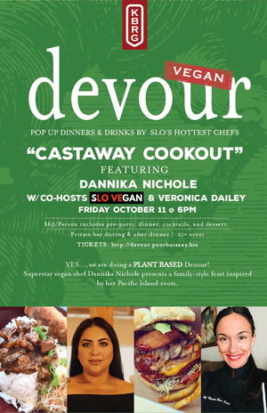 VEGAN DEVOUR  Castway Cookout with Dannika Nichole & host Veronica Dailey Friday October 11 @6PM