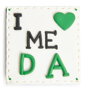 Love me da - fridge magnet - Irish gifts