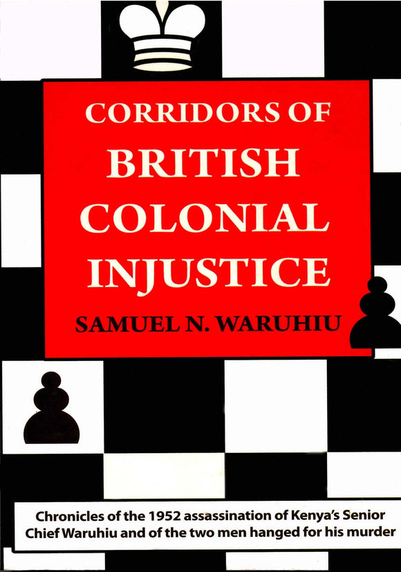 Corridors of British Colonial Injustice