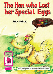 The Hen Who Lost Her Special Eggs