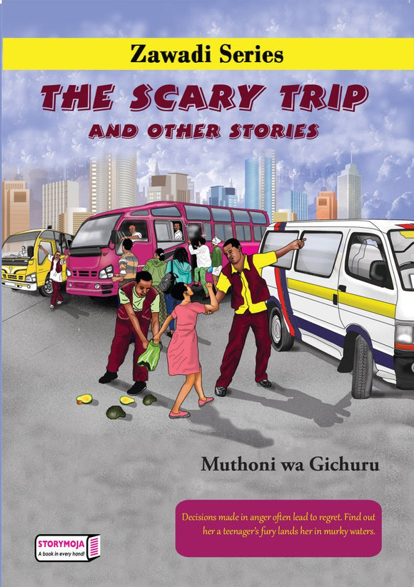 The Scary Trip & Other Stories