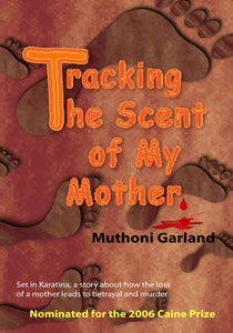 Tracking the Scent of my Mother