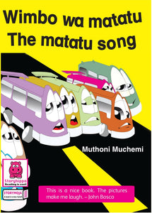 Wimbo wa Matatu – The Matatu Song