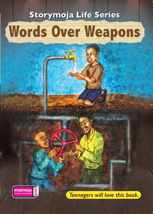 Words Over Weapons