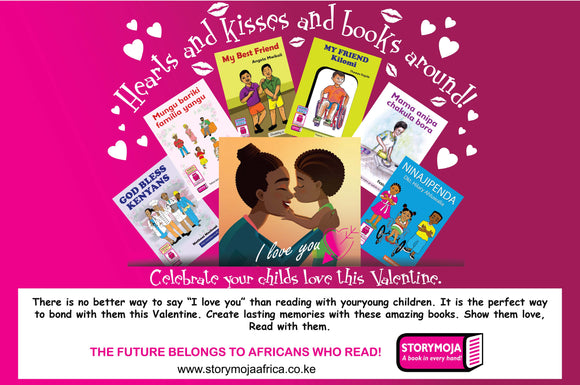 Storymoja Valentine Book pack: 4-6 years