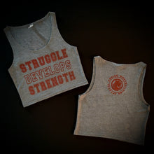 Struggle Develops Strength Ladies Crop Top