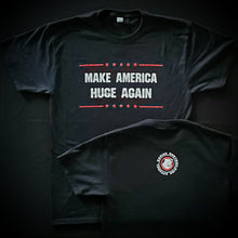 Make America Huge Again Tee