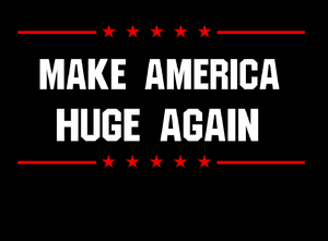 Make America Huge Again Mens Tank