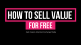 Selling Free Value
