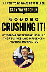 Crushing it Gary Vee