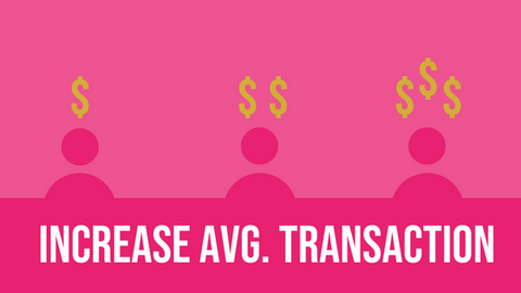 increase average transaction